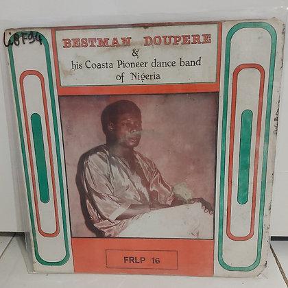 Bestman Doupere & His Coasta Pioneer Dance Band Of Nigeria [Fel