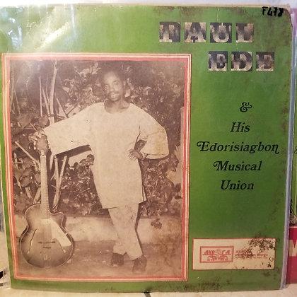 Paul Ede & His Edorisiagbon Musical Union [Akpola AGL77]