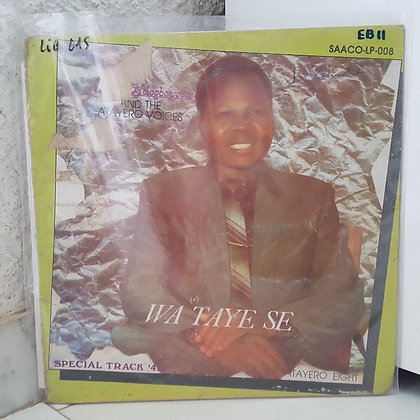 Bayo Adegboyega And The Atayero Voices - Wa Taye Se [Saaco]
