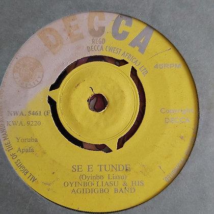 Oyinbo Liasu & Agidigbo Band - Se E Tunde [Decca]