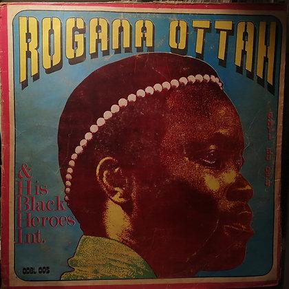 Rogana Ottah & His Black Heroes International – Anyi Bu Ofu [Odec]