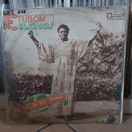 Etubom Rex Williams & His Nigerian Artistes – Message To The World [Philips]