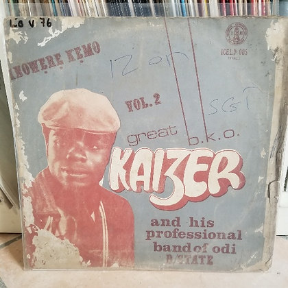 Great B.K.O. Kaizer And His Professional Dance Band Of Rivers State