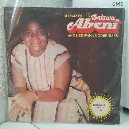 Alhaja Queen Salawa Abeni And Her Waka Moderniser – Kolawole Mo Ba Lo