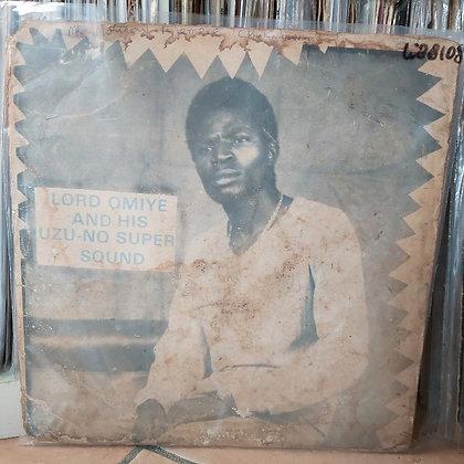 Lord Omiye Uzu-No Super Sound [Akpolla]