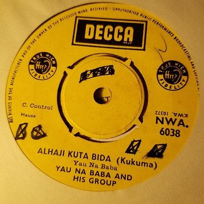 Yau Na Baba & His Group - Alhaji Kuta Bida [Decca]