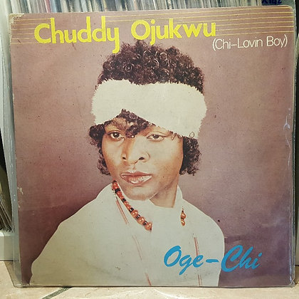 Chuddy Ojukwu - Chi-Lovin Boy - Oge-Chi [EDC Crown]