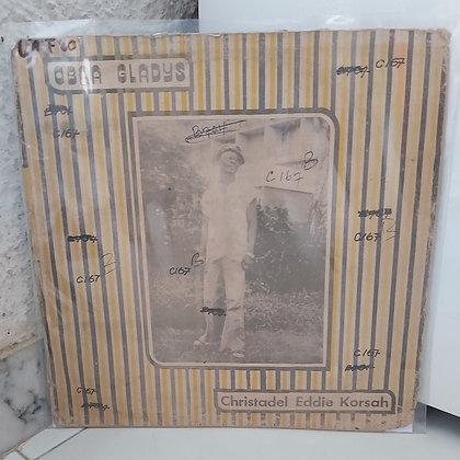 Christadel Eddie Korsah – Obaa Gladys [BOB International Records]