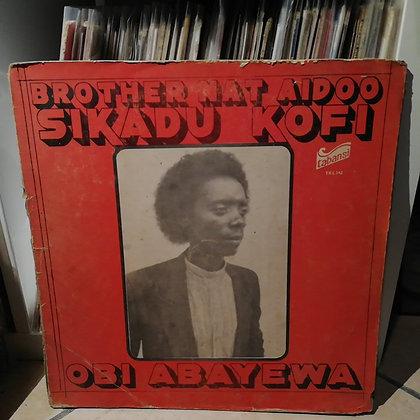 Brother Nat Aidoo Sikadu Kofi – Obi Abayewa [Tabansi]