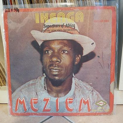Ikenga Super Stars Of Africa – Meziem [Ibex]