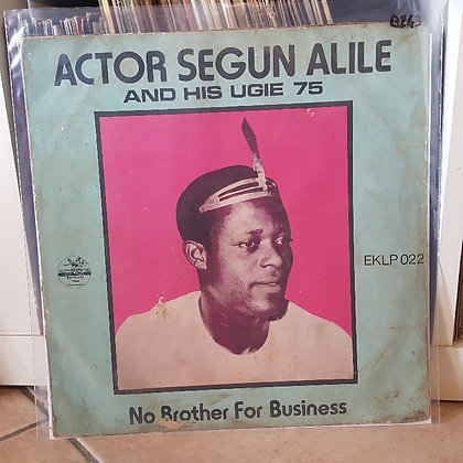 Actor Segun Alile And His Ugie 75 – No Brother For Business [Ekimogun ]