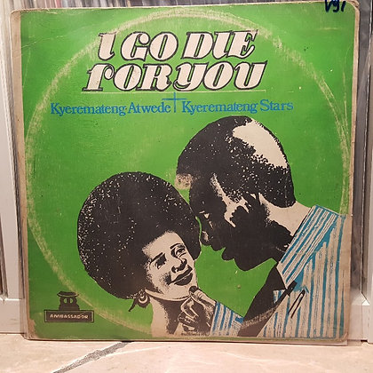 Kyeremateng Atwede – I Go Die For You [Sacodisc]