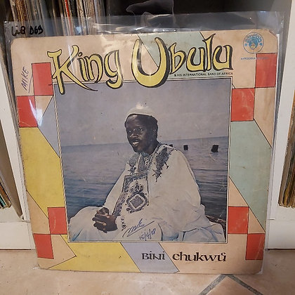 King Ubulu & His International Band Of Africa – Bini Chukwu [Afrodisia]