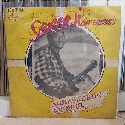 Aghasagbon Edobor. The Elegbe Super Sound – Soroni (My Friend)