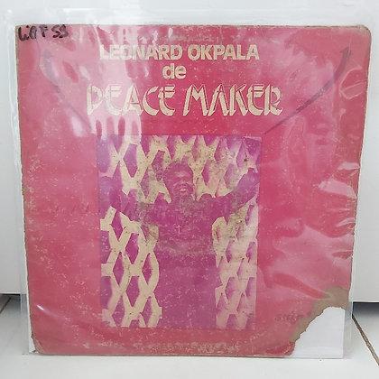 Leonard Okpala De Peace Maker [Scottie Udu Sound – SULP 1103]