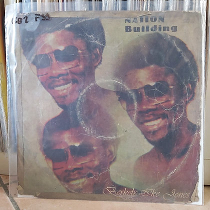 Berkely Ike Jones – Nation Building [ Skylark Records – SKLP 002]