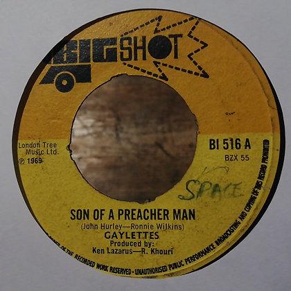 Gayletts – Son Of A Preacher Man [Big Shot – BI 516]