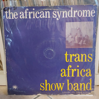 Trans Africa Show Band – The African Syndrome [Afrodisia]