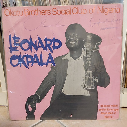 Leonard Okpala De Peace Maker - Okotu Brothers Social Club Of Nigeria