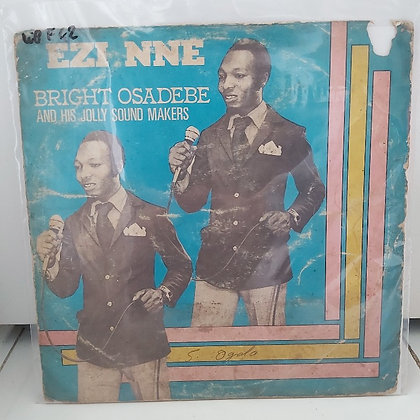 Bright Osadebe And His Jolly Sound Makers ‎– Ezi Nne [Chrisbus Records ]