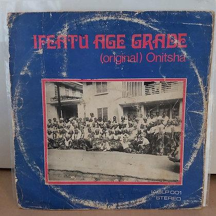 Ifeatu Age Grade (Original) Onitsha [Ifeatu]