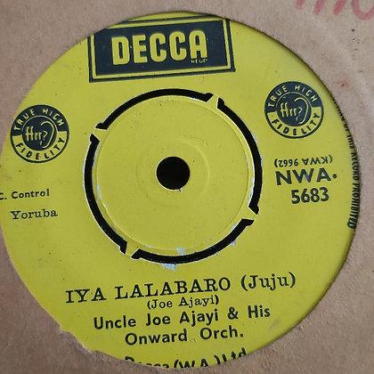 Uncle Joe Ajayi - Iya Lalabaro [Decca] NWA 5683