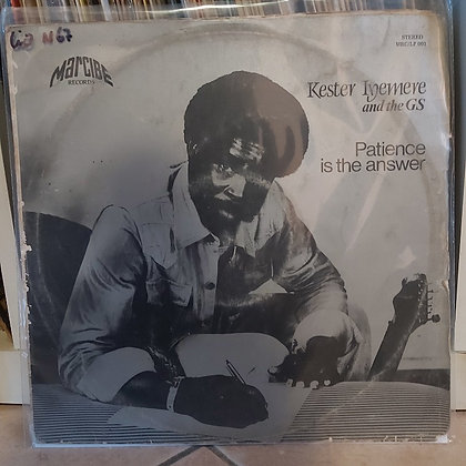 Kester Iyemere And The GS ‎– Patience Is The Answer [Marcibe Records]