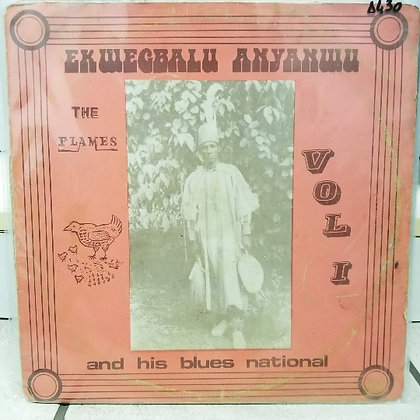 Ekwegbalu Anyanwu And His Blues National ‎– Vol. 1 [Flames]