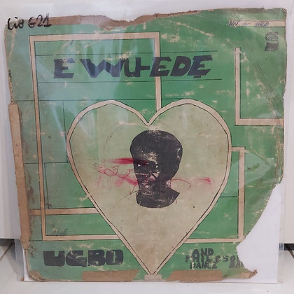 Ugbo And His Philosophers Dance Band – Ewu-Ede [Sonnidisk]