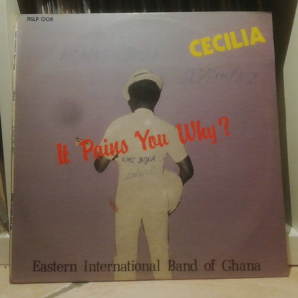 Eastern International Band Of Ghana – Cecilia It Pains You Why?