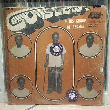Go Slow & His Group Of Abraka [Emobassah Records]