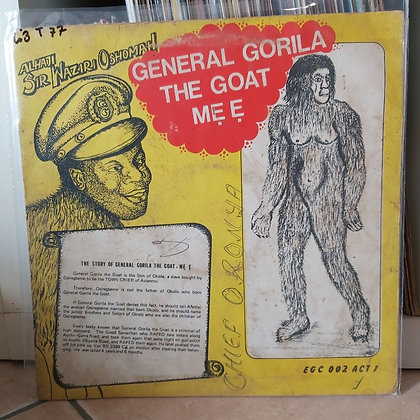 Sir Waziri Oshomah - General Gorila The Goat Mẹ Ẹ