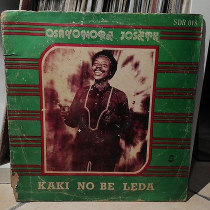 Osayomore Joseph – Kaki No Be Leda [Sonnidisk Records – SDR 018]