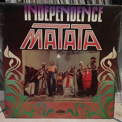 Matata – Independence [President]