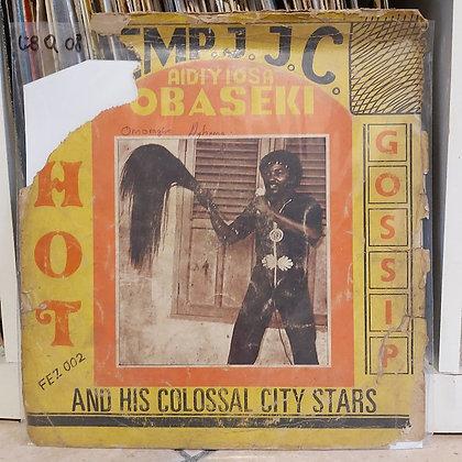 Emp. J.C.C. Aidiyi Obaseki And His Colossal City Stars – Hot Gossip [FEZ]
