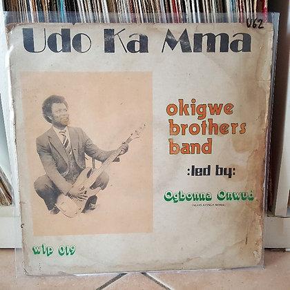 Okigwe Brothers Band - Udo Ka Mma [Wilfilms]