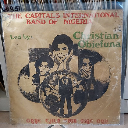 Capitals International Band Of Nigeria - Onye Ejila Uwa Eme Onu [Muomaife Recor]