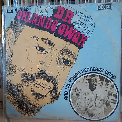 Orlando Owoh And His Young Kenneries Band [Decca]