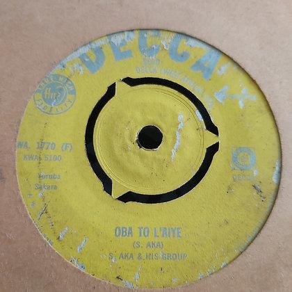 S. Aka & His Group - Owo L'Agba [Decca] WA 1770