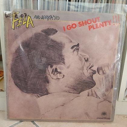 Fẹla And Afrika '70 – I Go Shout Plenty!!! [Afrodisia]