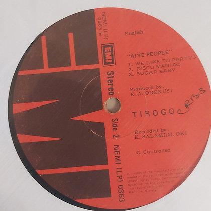 Tirogo – Aiyé People [EMI]