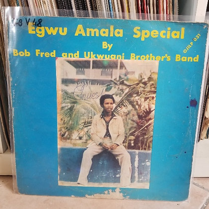 Bob Fred And Ukwuani Brother's Band ‎– Egwu Amala Special Vol. 2