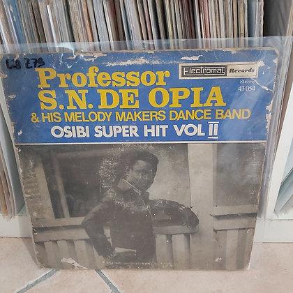 Professor S.N.De Opia – Osibi Super Sound Hit Vol 2 [Electromat]
