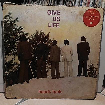 Heads Funk – Give Us Life [CAP]