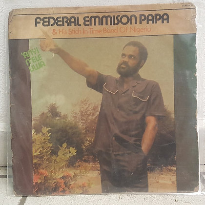 Federal Emmison Papa & His Stich In Yime Band Of Nigeria [Fepson Records]