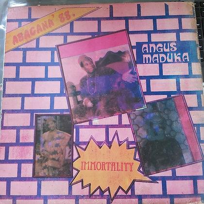 Angus Maduka - Immortality
