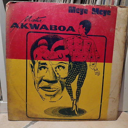 Akwaboa's International Band – Meye Meye [Ambassador]
