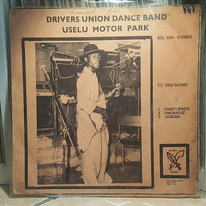 Drivers Union Dance Band – Uselu Motor Park [Ogbodu Sound – SOL 024]
