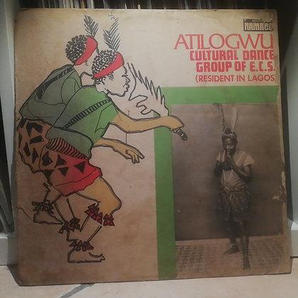 Atilogwu Cultural Dance Group Of E.C.S. [Namaco]