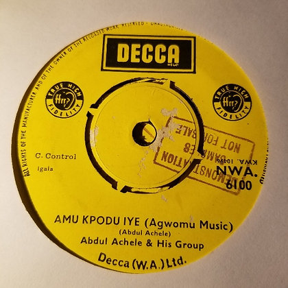 Abdul Achele & His Group - Ile Me Mona [Decca]
